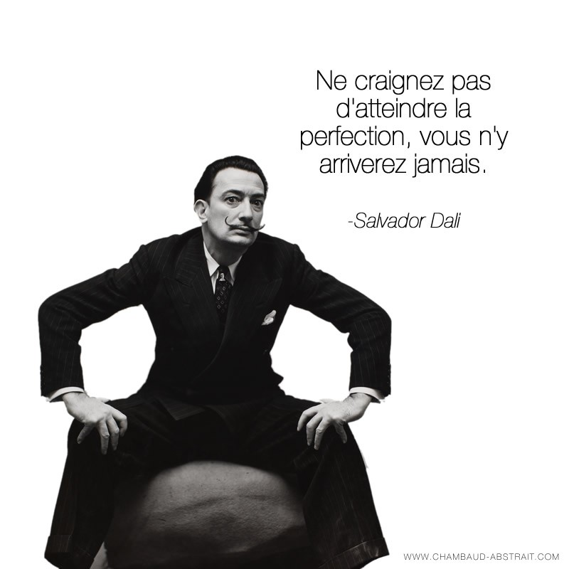 citation de salvador dali sur la perfection