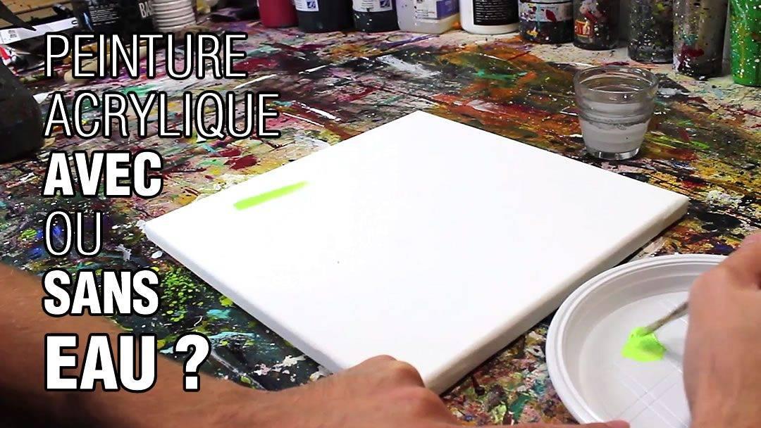 peinture acrylique avec ou sans eau